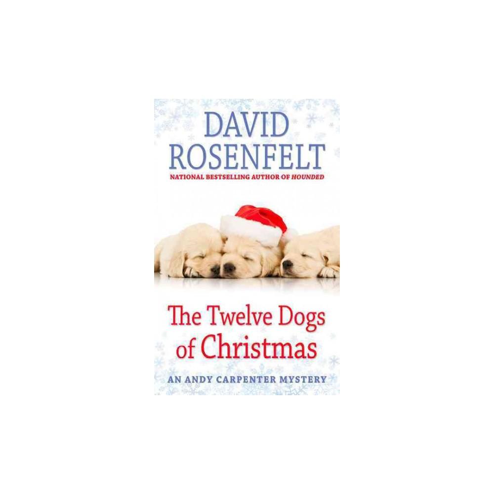 Twelve Dogs of Christmas (Large Print) (Hardcover) (David Rosenfelt)