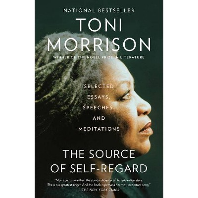 The Source of Self-Regard - (Vintage International) by Toni Morrison (Paperback)