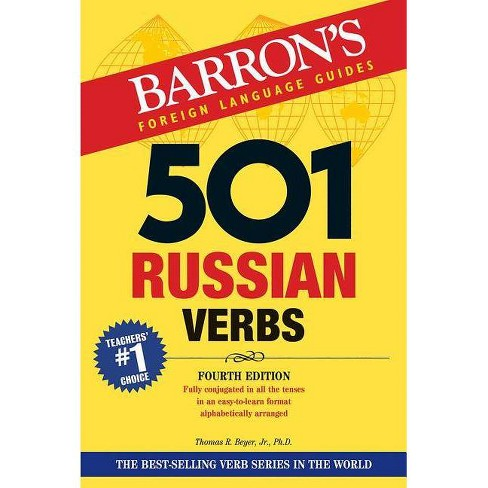 501 Russian Verbs - (Barron's 501 Verbs) 4th Edition by  Thomas R Beyer Jr (Paperback) - image 1 of 1