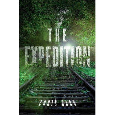 The Expedition - (Initiation) by  Chris Babu (Paperback) - image 1 of 1