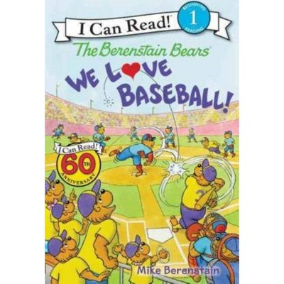 Berenstain Bears We Love Baseball L1 by Mike Berenstain (Paperback)