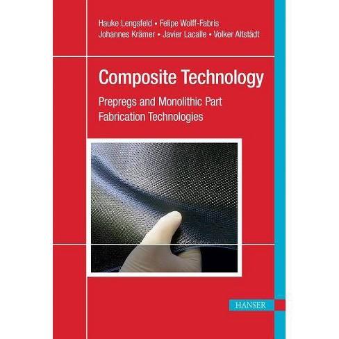Composite Technology - by  Hauke Lengsfeld (Hardcover) - image 1 of 1