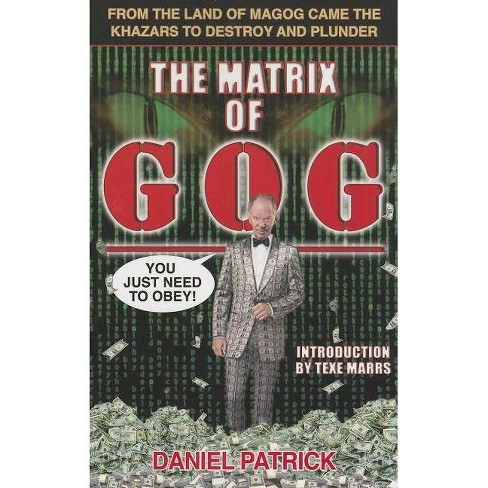 The Matrix of Gog - by  Patrick Daniel (Paperback) - image 1 of 1
