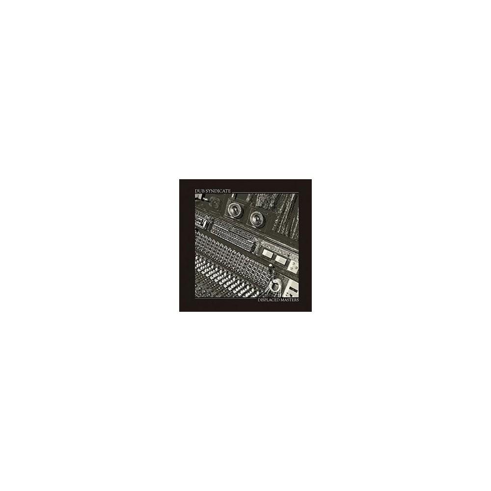 Dub Syndicate - Displaced Masters (Vinyl)