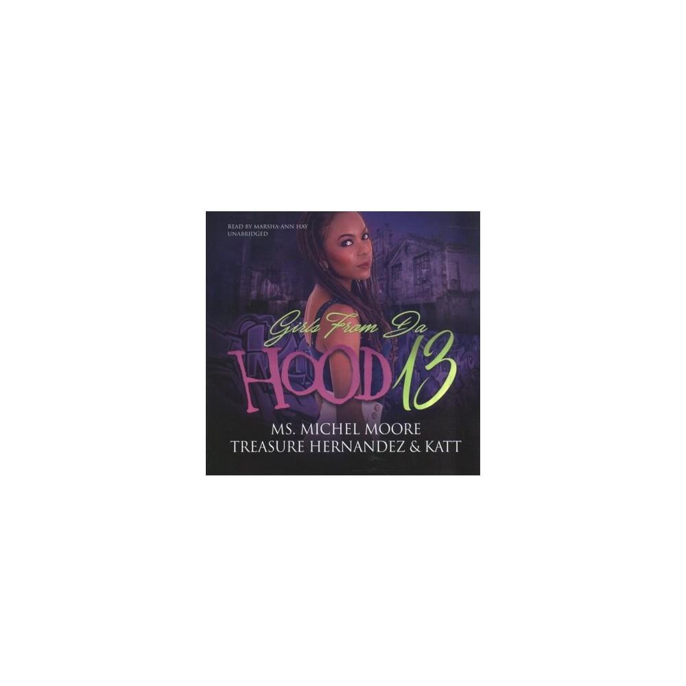 Girls from Da Hood - Unabridged by Michel Moore & Treasure Hernandez & Katt (CD/Spoken Word)