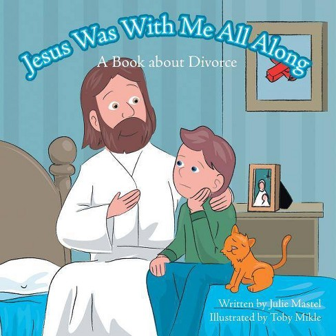 Jesus Was with Me All Along - by  Julie Mastel (Paperback) - image 1 of 1
