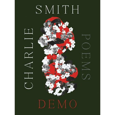 Demo - by  Charlie Smith (Paperback) - image 1 of 1