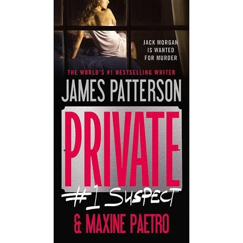 Private: #1 Suspect - by  James Patterson & Maxine Paetro (Paperback) - image 1 of 1