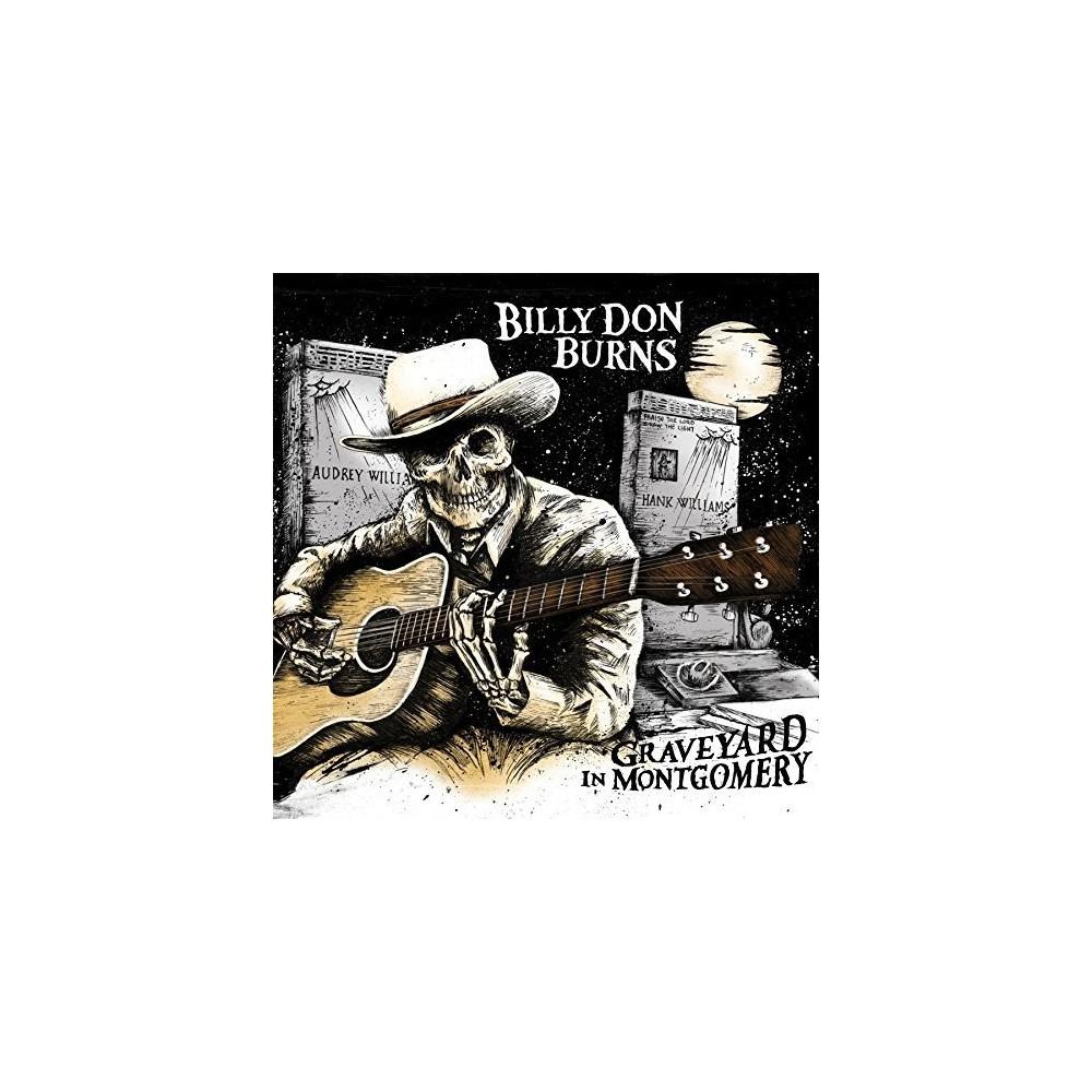 Billy Don Burns - Graveyard In Montgomery (CD)