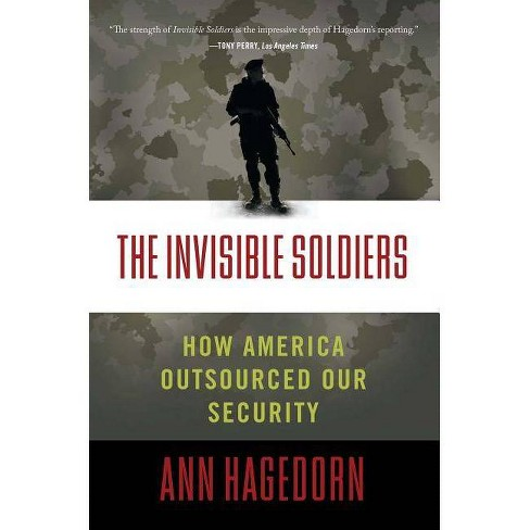 The Invisible Soldiers - by  Ann Hagedorn (Paperback) - image 1 of 1