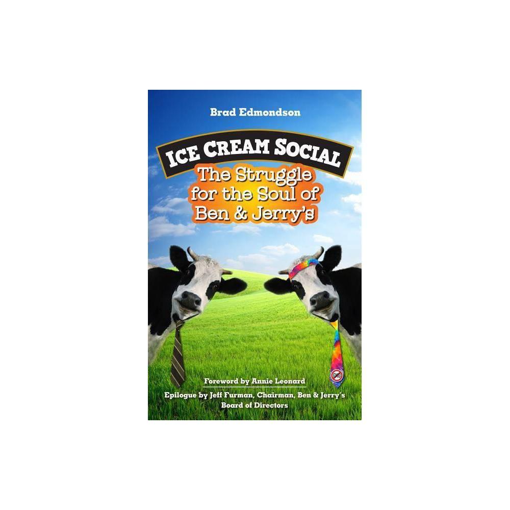Ice Cream Social By Brad Edmondson Paperback
