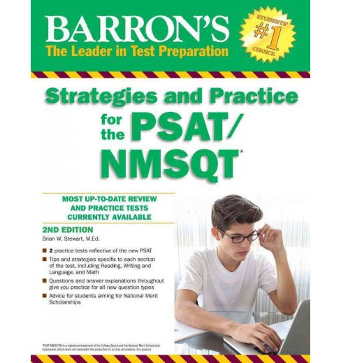 Barron's Strategies and Practice for the PSAT/NMSQT -  by Brian W. Stewart (Paperback) - image 1 of 1