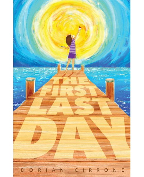 First Last Day (Reprint) (Paperback) (Dorian Cirrone) - image 1 of 1