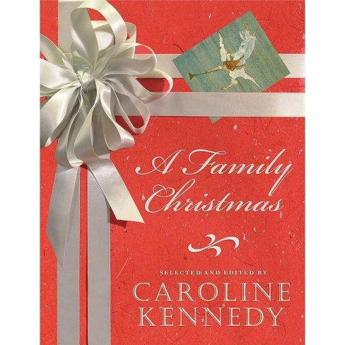 A Family Christmas - by  Caroline Kennedy (Hardcover) - image 1 of 1