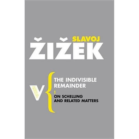 The Indivisible Remainder - (Radical Thinkers) by  Slavoj Zizek (Paperback) - image 1 of 1