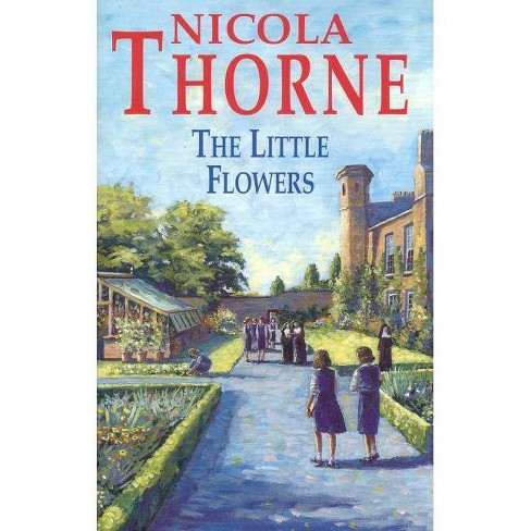 The Little Flowers - (Severn House Large Print) by  Nicola Thorne (Hardcover) - image 1 of 1