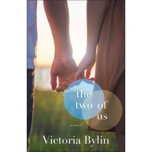 Two of Us (Paperback) (Victoria Bylin) - image 1 of 1