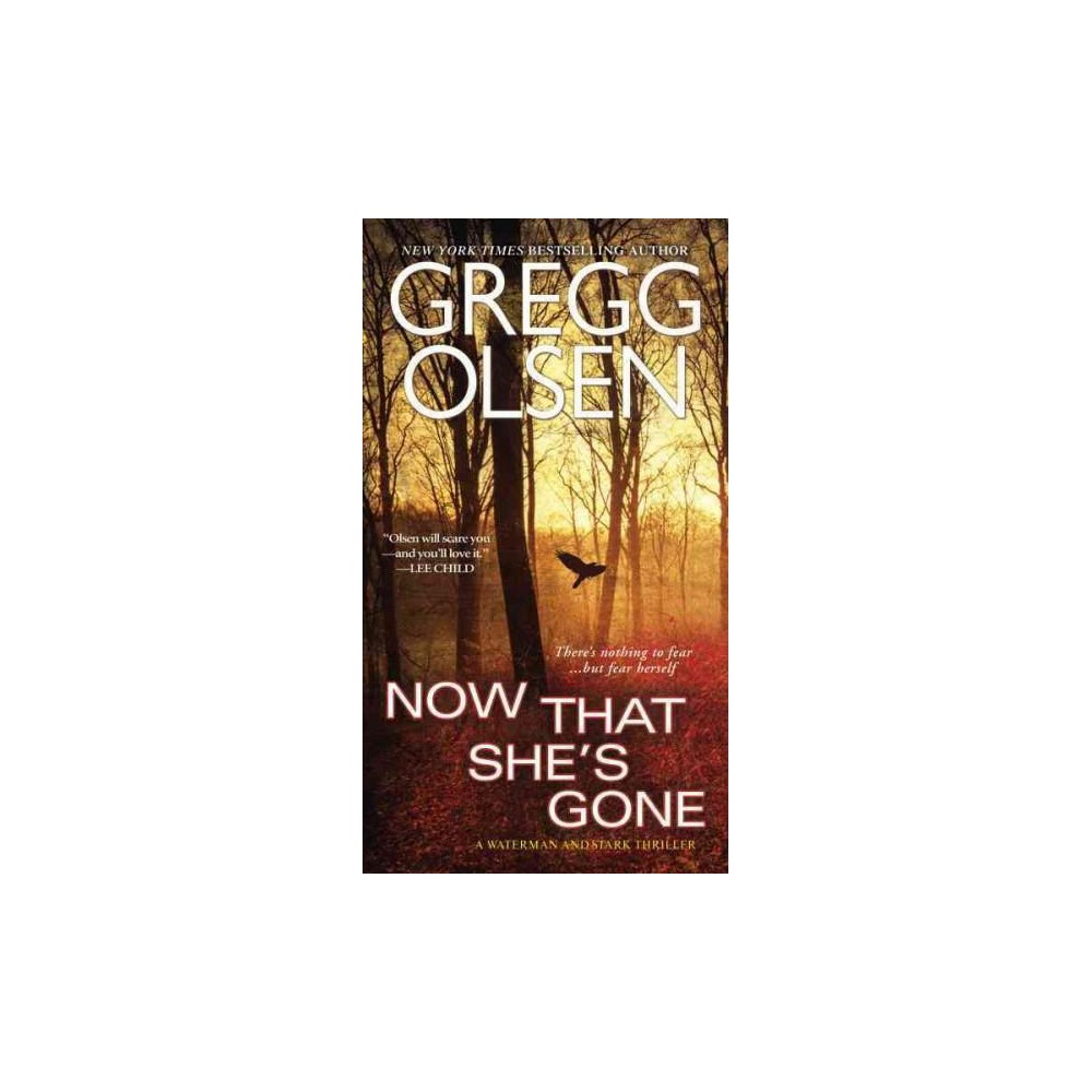 Now That She's Gone (Paperback) (Gregg Olsen)