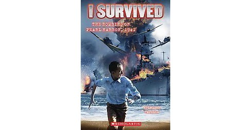 I Survived the Bombing of Pearl Harbor,  ( I Survived) (Paperback) by Lauren Tarshis - image 1 of 1