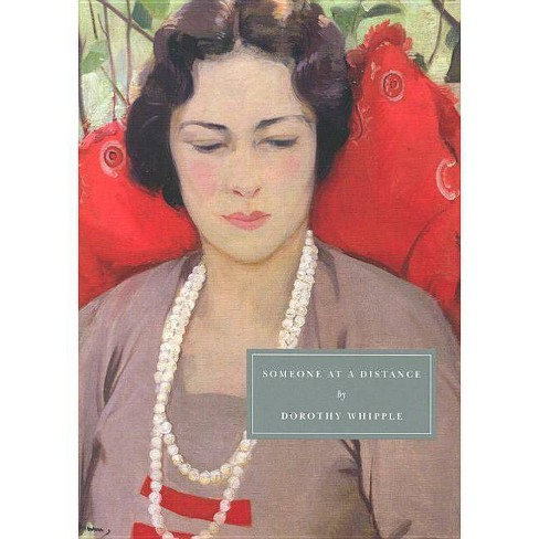 Someone at a Distance - (Persephone Classics) by  Dorothy Whipple (Paperback) - image 1 of 1