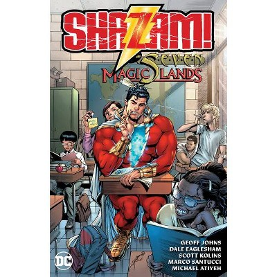 Shazam and the Seven Magic Lands - by  Geoff Johns (Paperback)