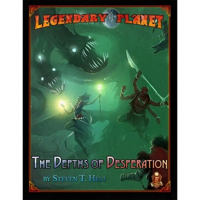 Legendary Planet - The Depths of Desperation (5E) Softcover