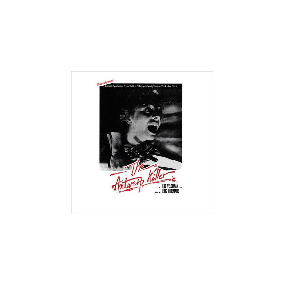 Eric Feremans - Antwerp Killer (Vinyl)