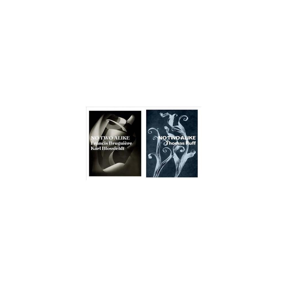 No Two Alike : Karl Blossfeldt, Francis Bruguière, Thomas Ruff - (Paperback)