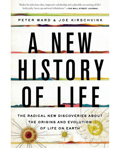 New History of Life : The Radical New Discoveries About the Origins and Evolution of Life on Earth - image 1 of 1