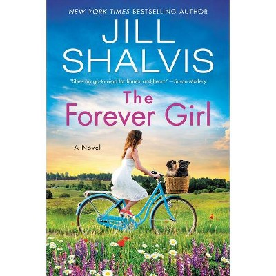 The Forever Girl - (Wildstone Series, 6) by Jill Shalvis (Paperback)