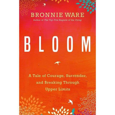 Bloom - by  Bronnie Ware (Paperback) - image 1 of 1