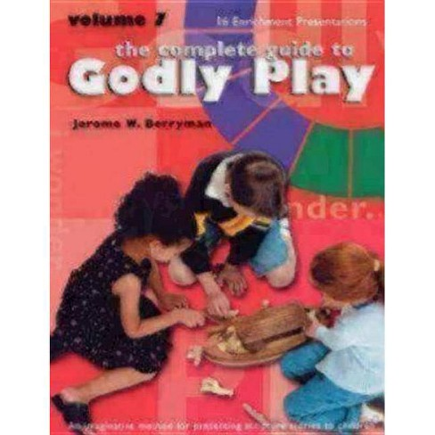 The Complete Guide to Godly Play, Volume 7 - by  Jerome W Berryman (Paperback) - image 1 of 1
