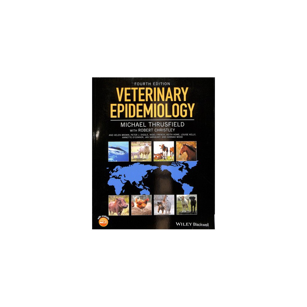 Veterinary Epidemiology - 4 Pap/Psc by Michael Thrusfield (Paperback)