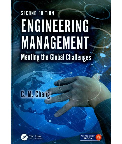 Engineering Management : Meeting the Global Challenges (Hardcover) (C. M. Chang) - image 1 of 1