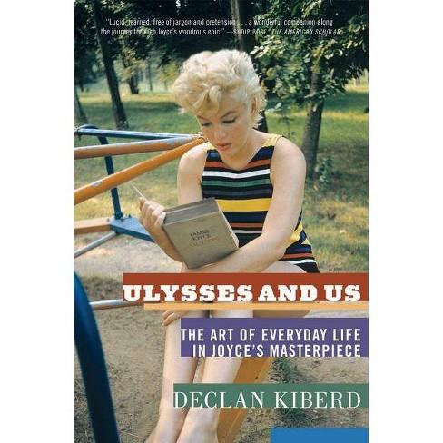 Ulysses and Us - by  Declan Kiberd (Paperback) - image 1 of 1