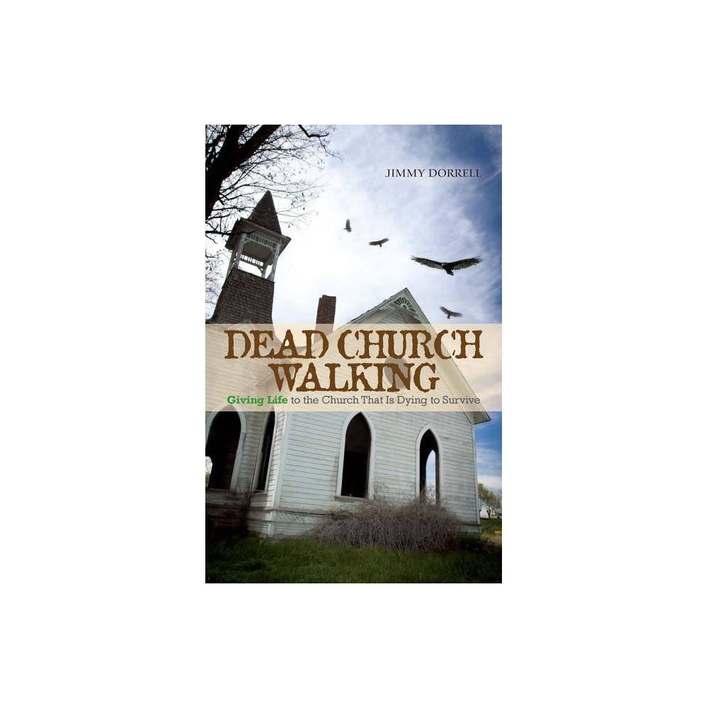 Dead Church Walking By Jimmy Dorrell Paperback