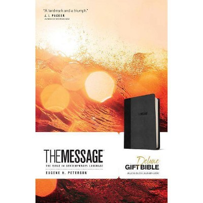 The Message Deluxe Gift Bible - by  Eugene H Peterson (Leather Bound)
