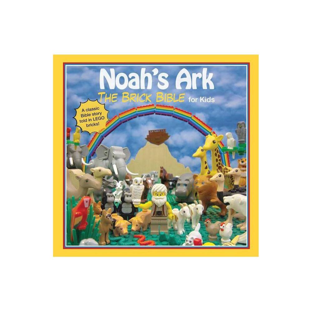 Noah S Ark Brick Bible For Kids By Brendan Powell Smith Board Book