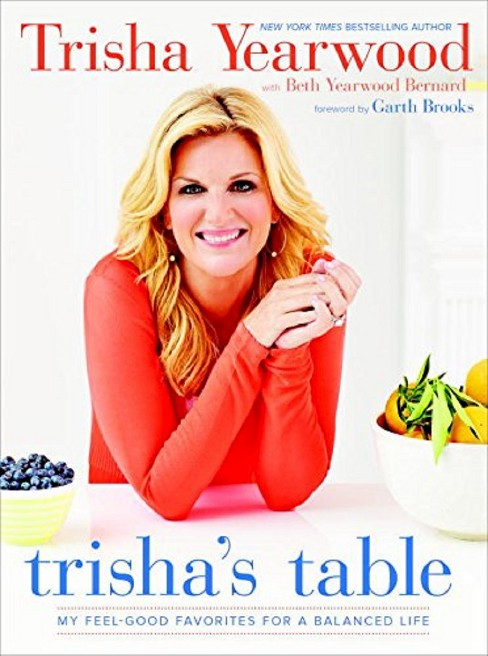 Trisha's Table (Hardcover) by Trisha Yearwood - image 1 of 1