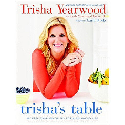 Trishas Table Hardcover By Trisha Yearwood Target