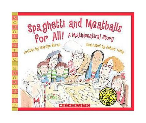 Spaghetti and Meatballs for All! : A Mathematical Story (Paperback) (Marilyn Burns) - image 1 of 1