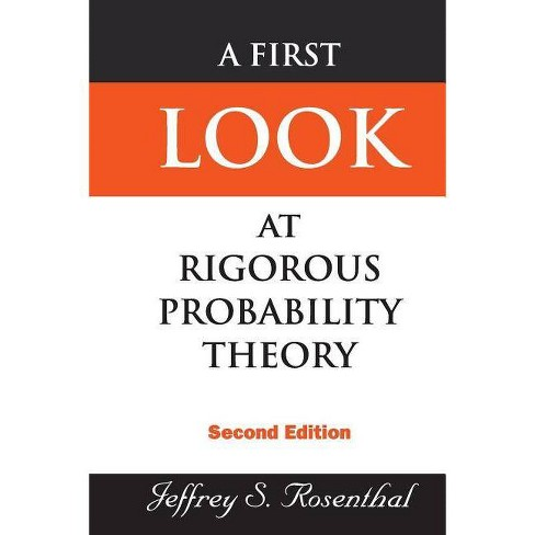 First Look at Rigorous Probability Theory, a (2nd Edition) - 2 Edition by  Jeffrey S Rosenthal - image 1 of 1
