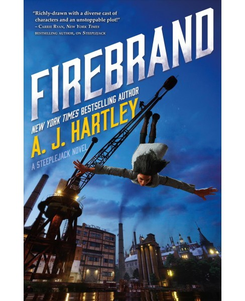 Firebrand -  (Steeplejack) by A. J. Hartley (Hardcover) - image 1 of 1