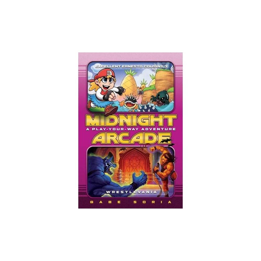 Midnight Arcade : Excellent Ernesto Cousins 3 / Wrestlevania: A Play-Your-Way Adventure - Reprint