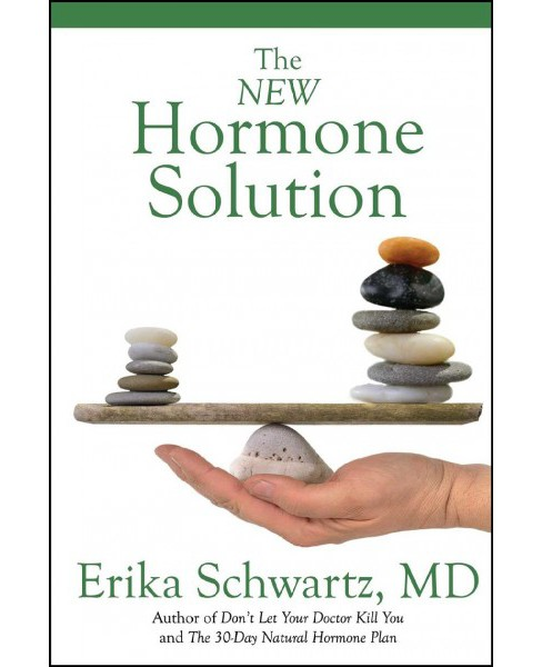 New Hormone Solution -  by M.D. Erika Schwartz (Paperback) - image 1 of 1