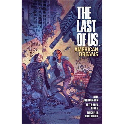 The Last of Us: American Dreams - by  Faith Erin Hicks & Neil Druckmann (Paperback) - image 1 of 1