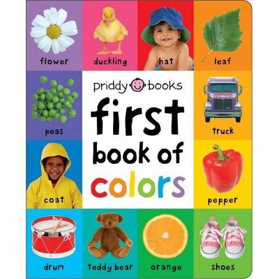 First Book of Colors Padded - BRDBK (First 100)by Roger Priddy (Hardcover)