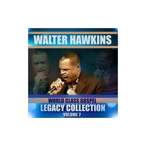 Walter Hawkins - Legacy Collection Volume 2 (CD) - image 1 of 1