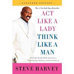 Act Like a Lady, Think Like a Man (Expanded) (Paperback) by Steve Harvey