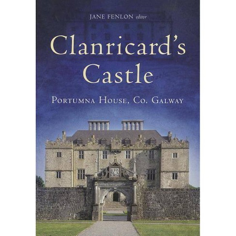 Clanricard's Castle - (Hardcover) - image 1 of 1